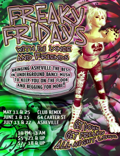 Ixnee's Freaky Friday ft. DJ Story June 15th in Asheville NC