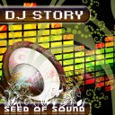 DJ Story – Seed of Sound